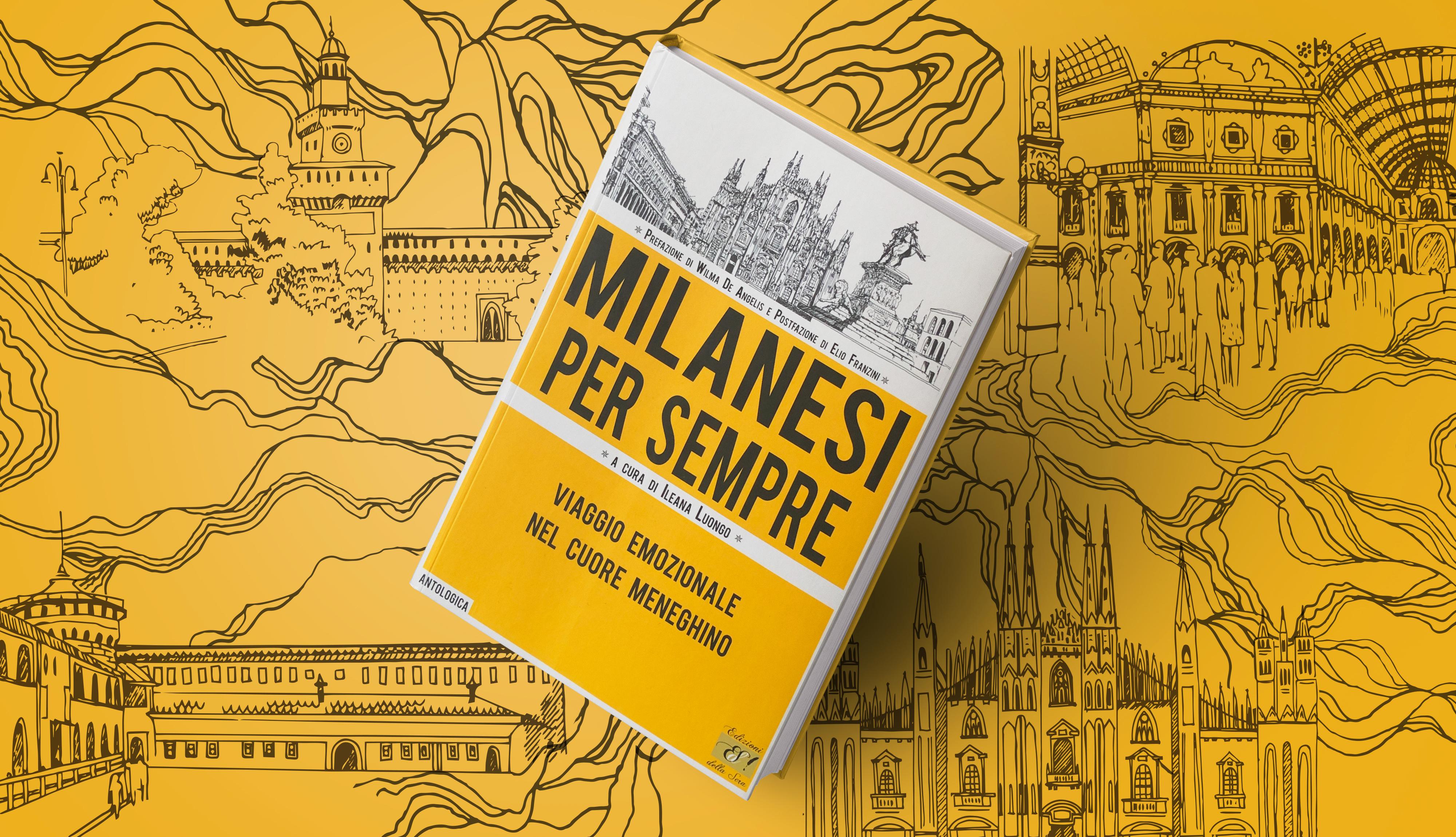 Milanesi per sempre: antologia polifonica su una città unica